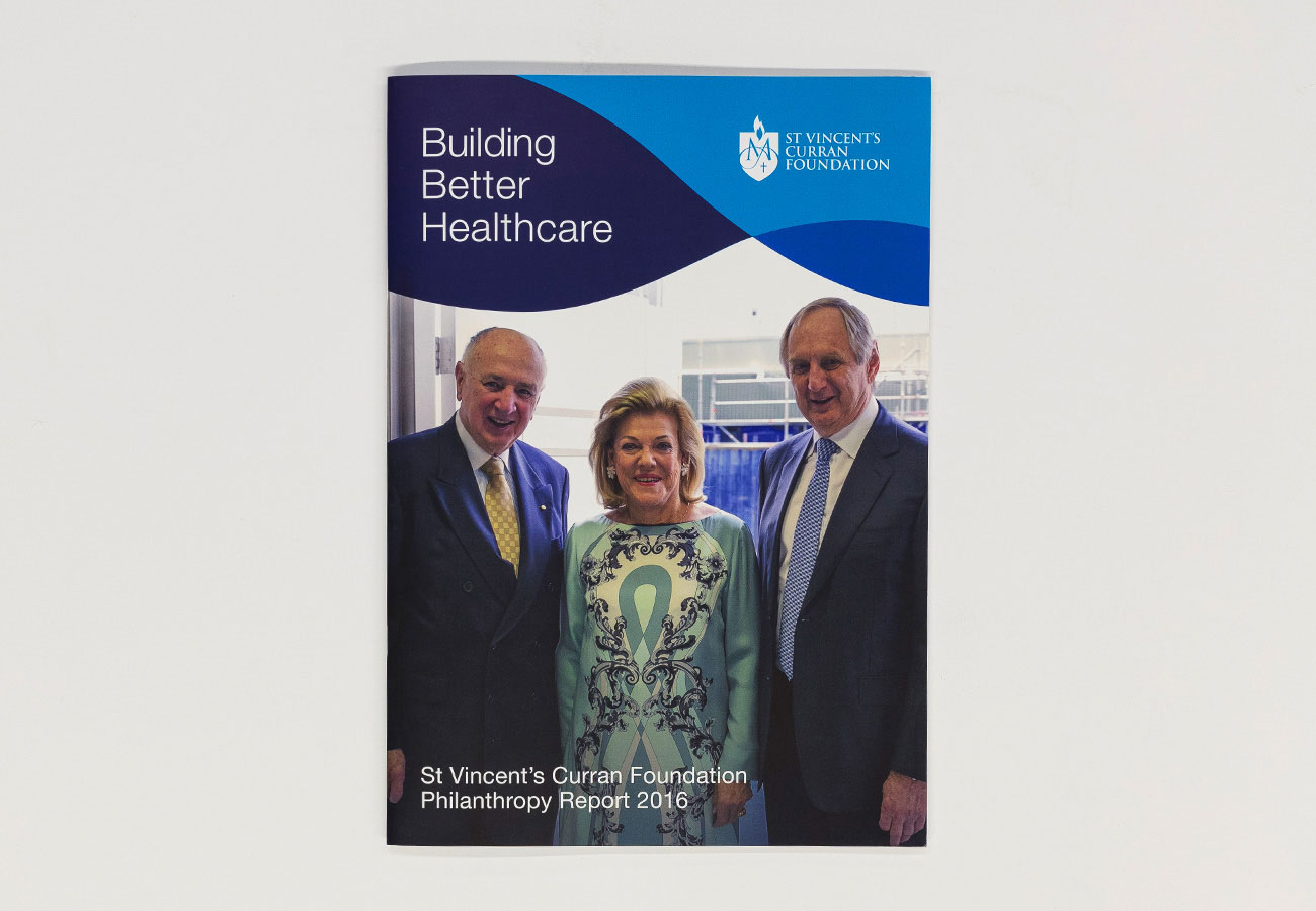 Building Better Healthcare St Vincent's Curran Foundation Philanthropy Annual Report 2016