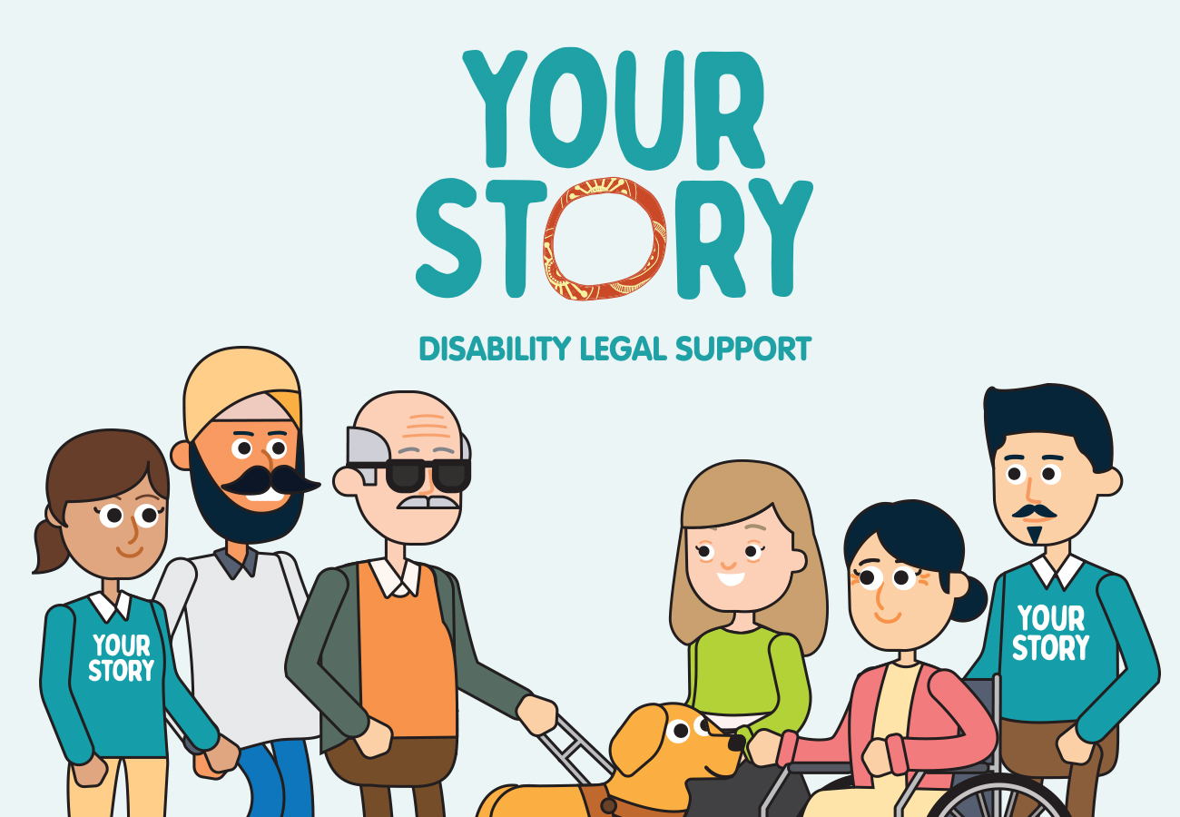 Your Story Disability Legal Support Project